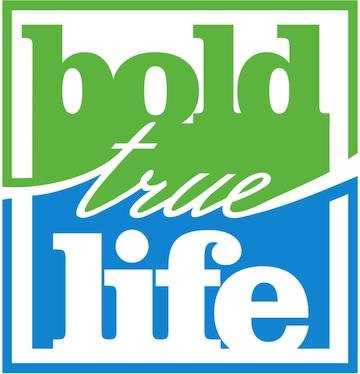 Bold True Life
